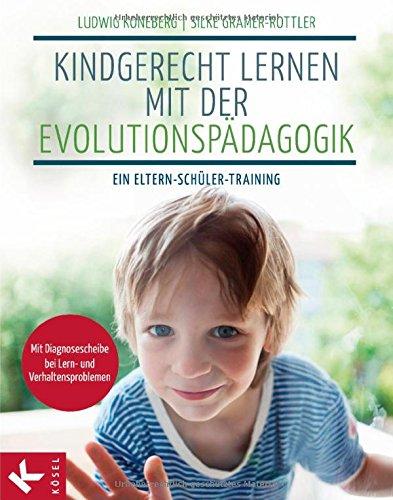 Buch - Kindgerecht Lernen mit der Evolutionspaedagogik