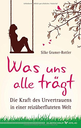 Buch - Was uns alle trägt